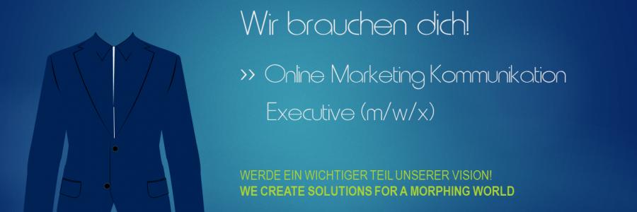 Stellenangebot: (Online) Marketing Kommunikation Executive (m/w/x)