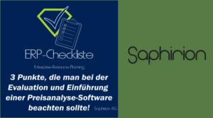 ERP-Checkliste von Saphirion: 3 Punkte, die man bei der Evaluation und Einführung einer Preisanalyse-Software beachten sollte!